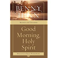 Good Morning, Holy Spirit: Learn to Recognize the Voice of the Spirit