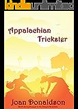 Appalachian Trickster: Shortstory Prequel to On Viney's Mountain (Cumberland Mountain Series)