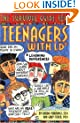 The Survival Guide for Teenagers with LD: Learning Differences (Dream It! Do It!)