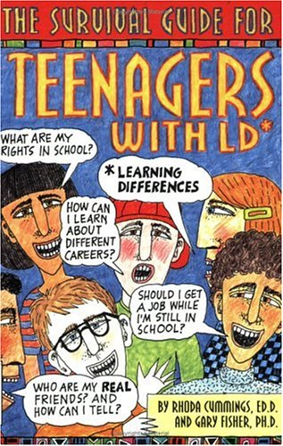 The Survival Guide for Teenagers With LD*: *Learning Differences (Dream It! Do It!)