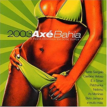 axe bahia 2003