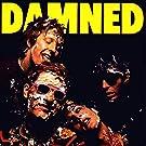 Damned Damned Damned [Explicit]