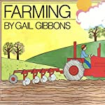 Farming | Gail Gibbons