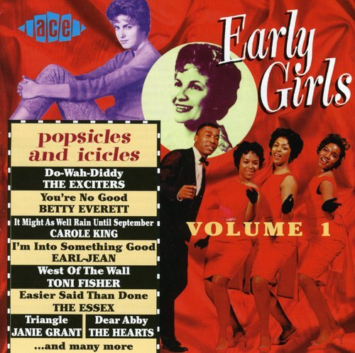 Early Girls Volume 1: Popsicles And Icicles by Various