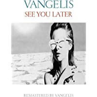 See You Later (2016 Remaster)