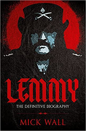 51ccdfc57 Amazon.com  Lemmy  The Definitive Biography (9781409160274)  Mick Wall   Books