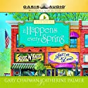 It Happens Every Spring Audiobook by Catherine Palmer, Gary Chapman Narrated by Jill Mueller