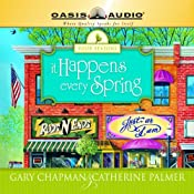 It Happens Every Spring | Catherine Palmer, Gary Chapman