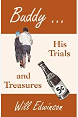 Buddy . . . His Trials and Treasures Paperback