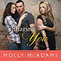 Sharing You: A Novel Audiobook by Molly McAdams Narrated by Emily Durante, Sean Crisden