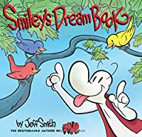 Smiley's Dream Book: From the creator of BONE