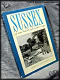 img - for Sussex of One Hundred Years Ago book / textbook / text book