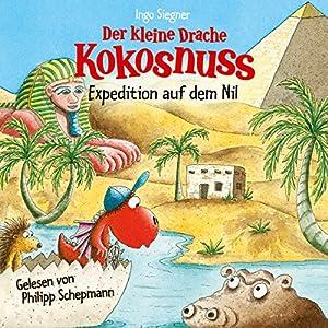 Der kleine Drache Kokosnuss: Expedition auf dem Nil Hörbuch