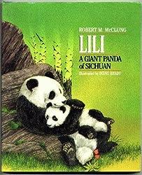 Lili: A Giant Panda of Sichuan