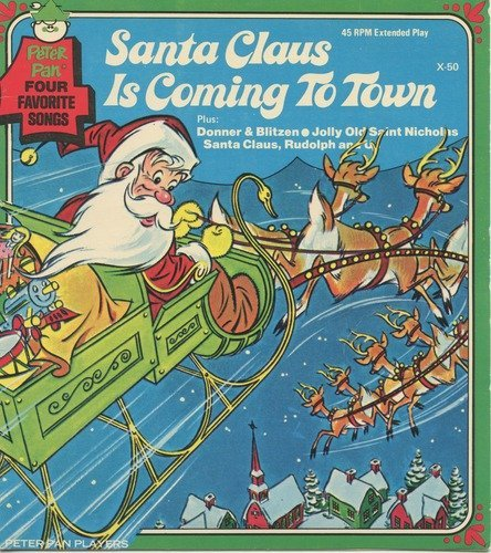 (Santa Claus is Coming to Town ~ Collector's 45 rpm Record)