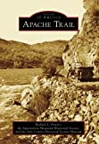 Apache Trail by Richard L. Powers front cover