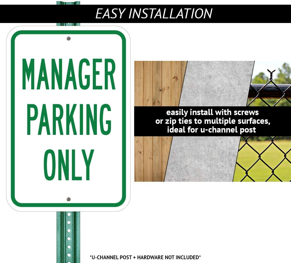 Manager Parking Only 12 X 18 Heavy-Gauge Aluminum Rust Proof Parking Sign Protect Your Business /& Municipality Made in The USA