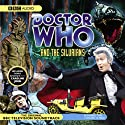 Doctor Who and the Silurians (Dramatised) Performance by BBC Audio Narrated by Jon Pertwee