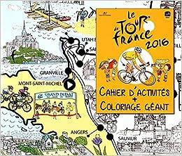 Le Tour De France Cahier Dactivités Coloriage Géant Amazonfr
