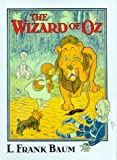 The Wizard of Oz, L. Frank Baum, 1568522258