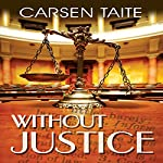 Without Justice | Carsen Taite