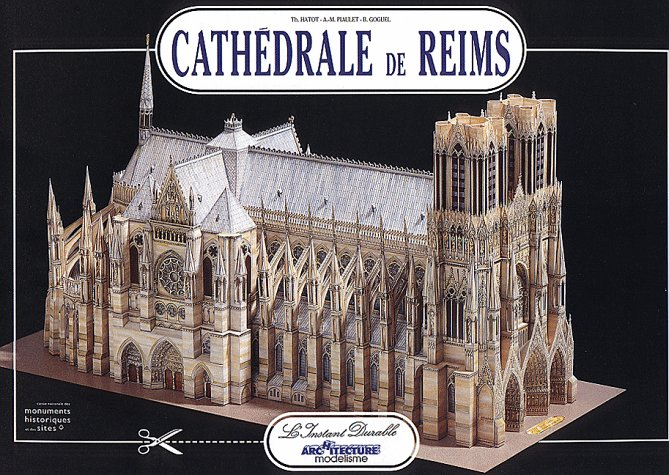 Reims Cathedral: Scale Architectural Paper Model (Cathédrale de Reims) (English, French, German, Spanish and Italian - Model Anne Marie