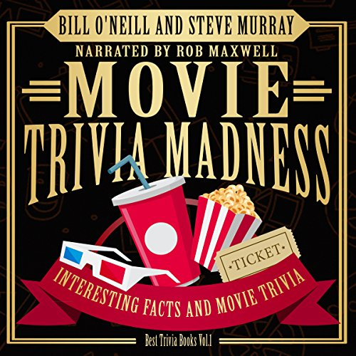Movie Trivia Madness: Interesting Facts and Movie Trivia: Best Trivia, Book 1 by LAK Publishing