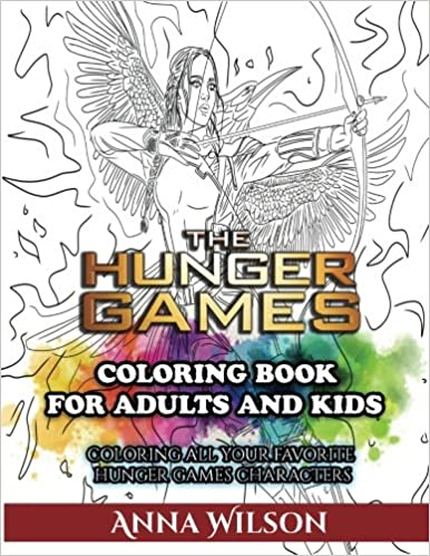 Amazon The Hunger Games Coloring Book For Adults And Kids All Your Favorite Characters 9781539739661 Anna Wilson Books