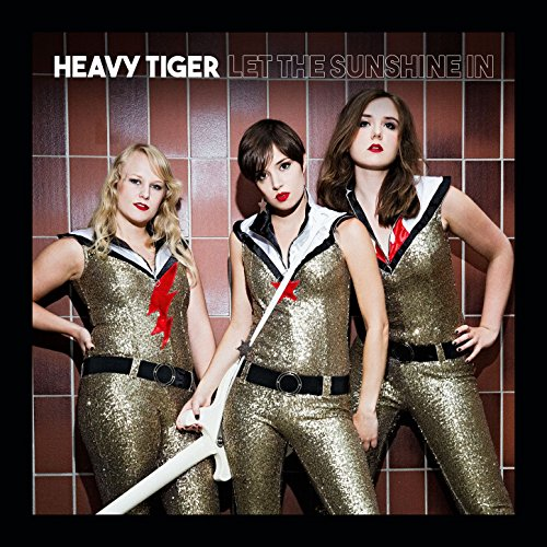 Heavy Tiger - Let the Sunshine In