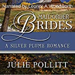 A Silver Plume Romance: Mail-Order Brides of Colorado, Book 1 | Julie Pollitt