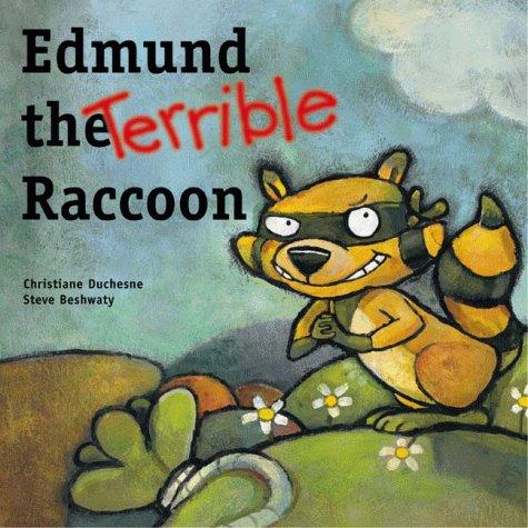 Edmund the Terrible Raccoon (Picture Books (Dominique & Friends)) pdf