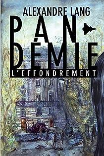 Pandemie, L'Effondrement par Lang