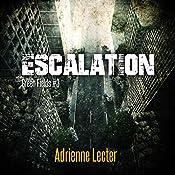 Escalation: Green Fields, Book 3 | Adrienne Lecter