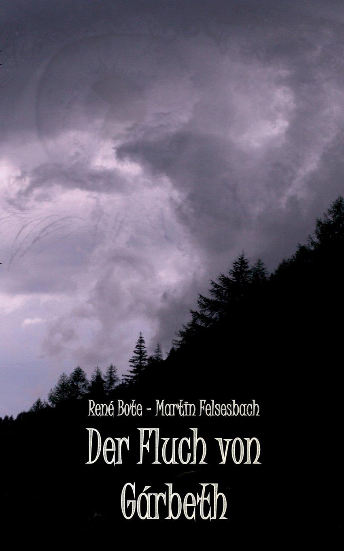 Read Online Der Fluch Von Garbeth (German Edition) ebook