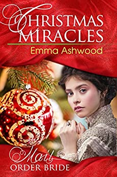 Mail Order Bride: Christmas Miracles