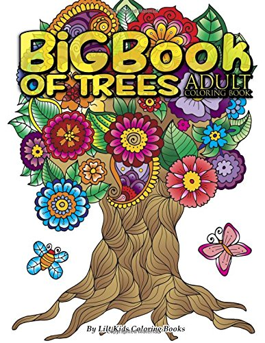 Big Book of Trees Adult Coloring Book (Premium Adult Coloring Books) (Volume 10)