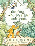 The Frog Who Lost His Underpants