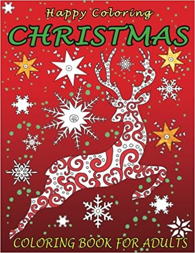 christmas coloring book for adults happy coloring 9781519517333 amazoncom books