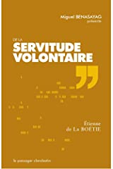De La Servitude Volontaire (Rééditions) (French Edition) Paperback