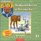 The Case of the Wounded Buzzard on Christmas Eve Audiobook by John R. Erickson Narrated by John R. Erickson