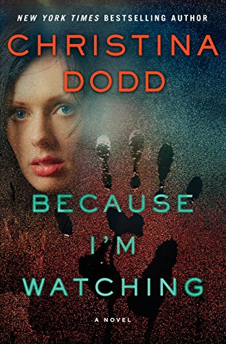 Because I'm Watching: A Novel (The Virtue Falls Series Book 3)]()