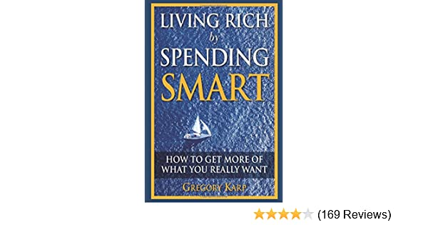 the top 10 things you must know about saving for the future karp gregory
