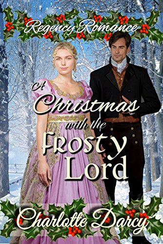 Regency Romance: Christmas with the Frosty Lord cover