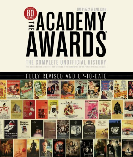 Academy Awards: The Complete Unofficial History Revised and Updated -
