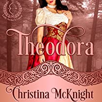 THEODORA: LADY ARCHER'S CREED, BOOK 1