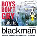 Boys Don't Cry Audiobook by Malorie Blackman Narrated by Joe Jameson, Jack Hawkins