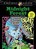 Creative Haven Midnight Forest Coloring Book: Animal Designs on a Dramatic Black Background (Adult Coloring)