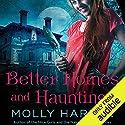 Better Homes and Hauntings Hörbuch von Molly Harper Gesprochen von: Amanda Ronconi