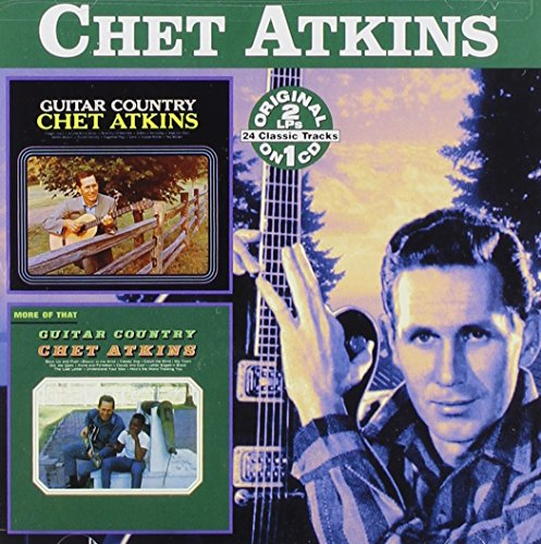 Guitar Country / More of That Guitar Country by Atkins, Chet