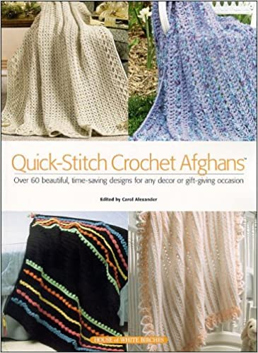 Quick Stitch Crochet Afghans Carol Alexander 9781592170654 Amazon